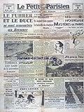 Telecharger Livres PETIT PARISIEN LE No 23452 du 03 06 1941 HITLER ET LE DUCE SE SONT RENCONTRES AU BRENNER L INJUSTE CONDITION DES MINEURS LES NOUVEAUX MYSTERES DE PARIS PAR MONTARRON A LA FOIRE DU TRONE LONDRES EST SAISI DE LA PROTESTATION FRANCAISE CONTRE LES AGRESSIONS BRITANNIQUES A SFAX HENRI DE MAN VEUT PREPARER LA REVOLUTION NATIONALE EN BELGIQUE DANS LE PORT DE TOBROUK LES ITALIENS COULENT 5 BATEAUX LES DERNIERES OPERATIONS SONT TERMINEES EN CRETE MARCHE A CLICHY ET MOSER (PDF,EPUB,MOBI) gratuits en Francaise