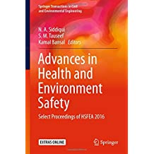 Advances in Health and Environment Safety: Select Proceedings of HSFEA 2016 (Springer Transactions in Civil and Environmental Engineering)