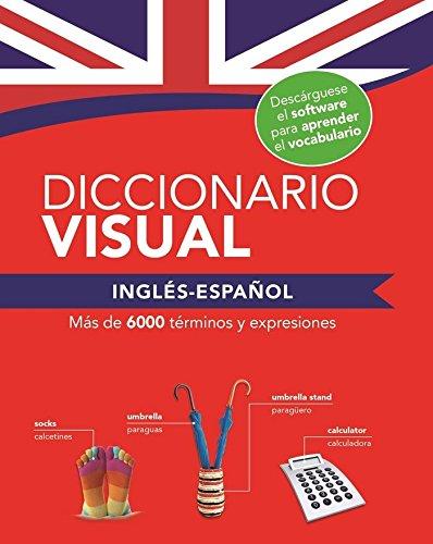 DICCIONARIO VISUAL INGLÉS - ESPAÑOL: Diccionario visual. Ingles y español: 4