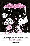 Magie d'inverno. Isadora Moon. Ediz. deluxe