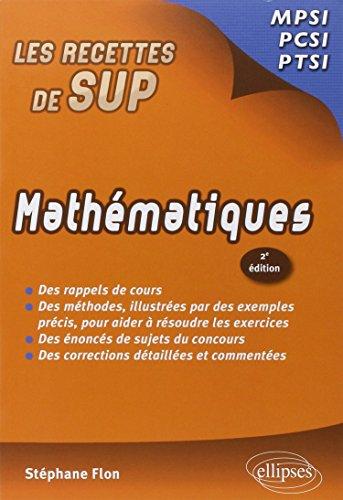 Mathematiques Mpsi-Pcsi-Ptsi Deuxième Edition