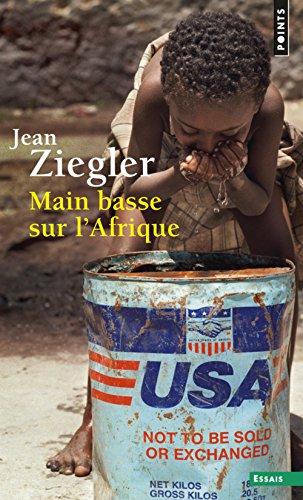 Main basse sur l'Afrique par Jean Ziegler