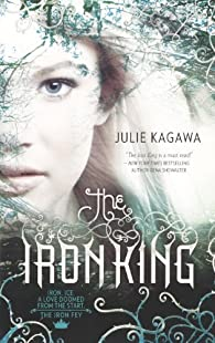 The Iron King   by Julie Kagawa par Julie Kagawa
