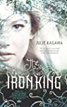The Iron King   by Julie Kagawa par Kagawa