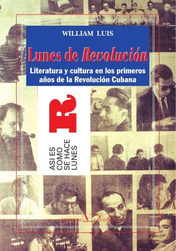 Lunes De Revolución (Verbum Ensayo) por William Luis