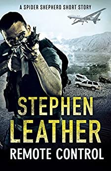Remote Control: A Spider Shepherd Short Story par [Leather, Stephen]