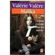 Malika ou un jour comme les autres (Le Livre de Poche)