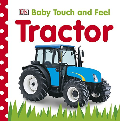 Baby Touch and Feel Tractor