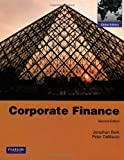 Corporate Finance with MyFinanceLab: Written by Jonathan Berk, 2011 Edition, (2nd Edition) Publisher: Pearson Education [Paperback]