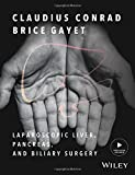 #10: Laparoscopic Liver, Pancreas, and Biliary Surgery: Textbook and Illustrated Video Atlas