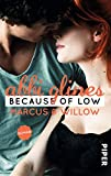 Because of Low – Marcus und Willow: Roman (Sea Breeze, Band 2)