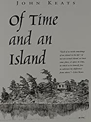 Of Time and an Island (York State Book) by John Keats (1987-05-01)