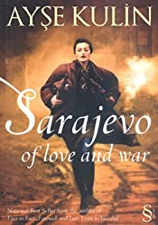 Sarajevo: Of love and war