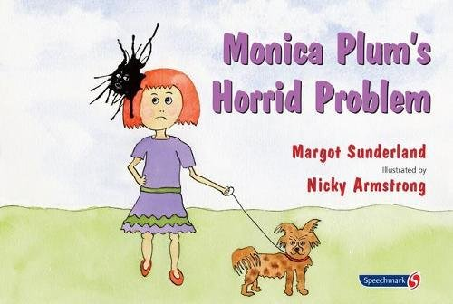 Monica Plum's Horrid Problem (Helping Children with Feelings)
