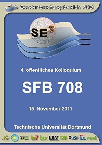 SFB 708 - 3D-Surface Engineering für Werkzeugsysteme der Blechformteilefertigung - Erzeugung, Modellierung, Bearbeitung: 4. öffentliches Kolloquium 15. November 2011