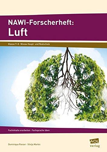 NAWI-Forscherheft: Luft: Fachinhalte erarbeiten - Fachsprache üben (7. und 8. Klasse)