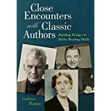 Close Encounters with Classic Authors: Building Bridges to Better Reading Skills