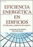 Eficiencia energética en edificios. Certificación y auditorías energéticas