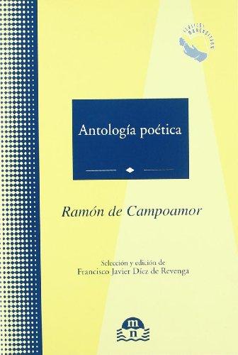 Antologia poetica - Ramón de campoamor por Ramon De Campoamor