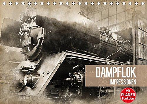 Dampflok Impressionen (Tischkalender 2019 DIN A5 quer): Dampflok Impressionen im Vintage Style (Geburtstagskalender, 14 Seiten ) (CALVENDO Technologie)