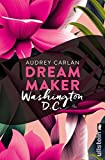 Dream Maker - Washington D.C. (Dream Maker City 8)