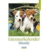 Hunde 2017: Literatur-Wochenkalender