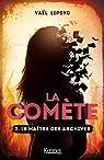 La comète, tome 2 : Le maître des archives par Lipsyc