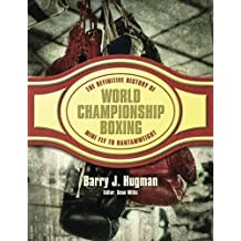 The Definite History of World Championship Boxing: Mini Fly to Bantamweight Volume 1