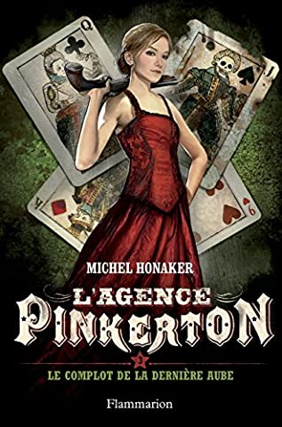 Michel Honaker - L'agence Pinkerton, Tome 3 : Le
