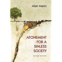 Atonement for a Sinless Society: Second Edition