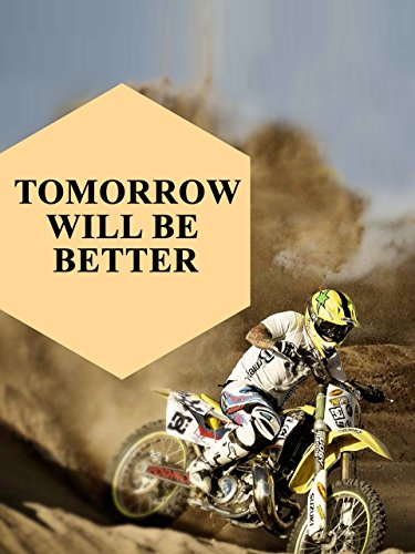 Tomorrow Will Be Better for sale  Delivered anywhere in UK
