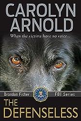 The Defenseless (Brandon Fisher FBI Series Book 3) (English Edition)