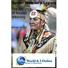 Spider Woman's Legacy: The Art of Navajo Weaving (English Edition)