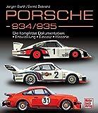 Porsche 934/935: Die komplette Dokumentation / Reprint der 1. Auflage 2012 in Farbe