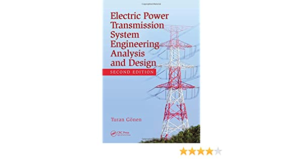 Buy Electrical Power Transmission System Engineering Analysis And Design 2nd Edition Book Online At Low Prices In India Electrical Power Transmission System Engineering Analysis And Design 2nd Edition Reviews Ratings