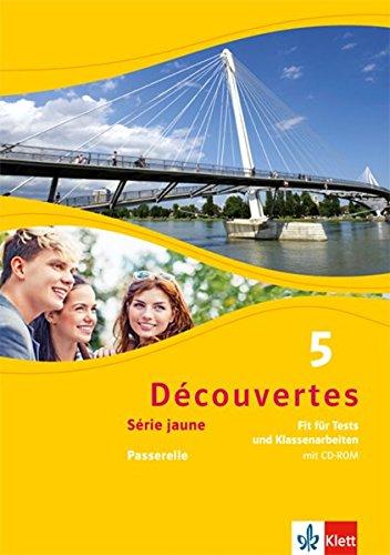 Découvertes 5. Série jaune: Fit für Tests und Klassenarbeiten. Arbeitsheft mit Lösungen und CD-ROM 5. Lernjahr (Découvertes. Série jaune (ab Klasse 6). Ausgabe ab 2012)