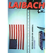 Laibach : Divided States of America