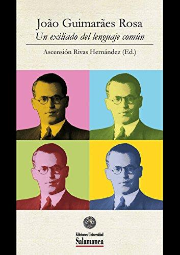 João Guimarães Rosa: Un exiliado del lenguaje común (Et Caetera nº 32)