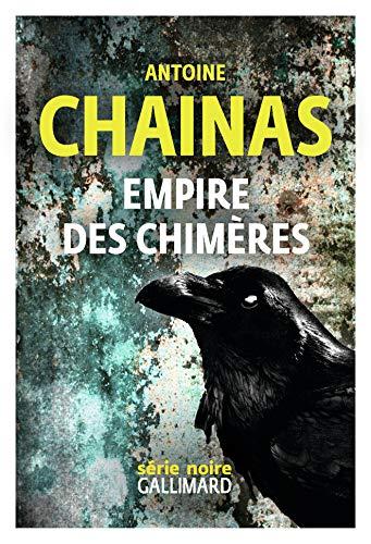 Empire des chimères par Antoine Chainas