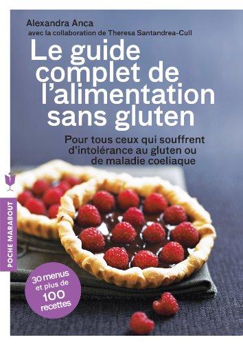 le-guide-complet-de-lalimentation-sans-gluten-pour-tout-ceux-qui-souffrent-dintolerance-au-gluten-ou