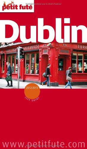 Petit Futé Dublin par Dominique Auzias, Jean-Paul Labourdette