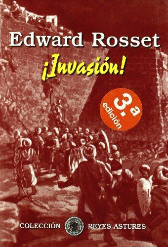 Descargar Libro ¡ invasion ! (Reyes Astures) de Edward Rosset