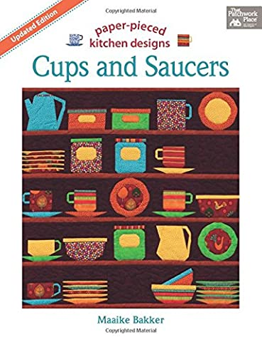 Cups and Saucers: Paper-Pieced Kitchen Designs