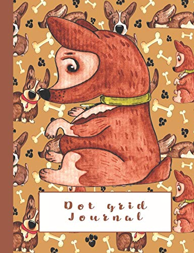 Dot grid journal: Dot grid journal notebook for mythical creatures and animal lovers - Cute brown dog on tan dog and bone art print Tan Animal-print