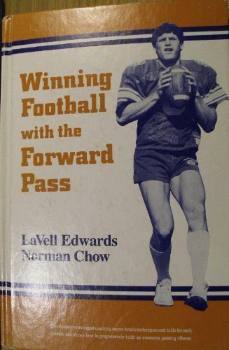 Winning Football With the Forward Pass by Lavell Edwards (1984-10-01)