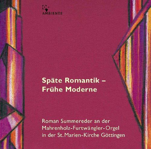 Späte Romantik - Frühe Moderne