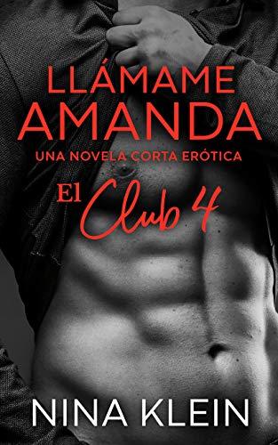 Llámame Amanda (El Club 4) de Nina Klein