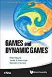 Games And Dynamic Games (World Scientific-Now Publishers Series in Business, Band 1) - Haurie Alain