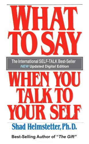 what-to-say-when-you-talk-to-your-self-english-edition