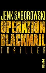 Operation Blackmail: Thriller
